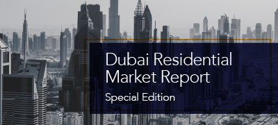 Dubai Residential Market Report Special Edition